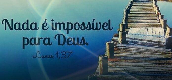 Para Deus nada é impossível