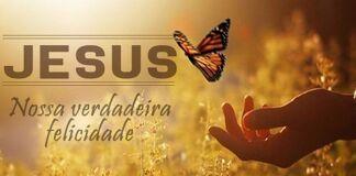 Em jesus encontramos a felicidade